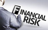Business man with the text Financial Risk in a concept image — Stock Photo