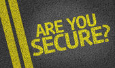Are you Secure? written on road — Stock Photo