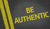 Be Authentic written on road — Stock Photo