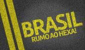 Brasil, Rumo ao Hexa! written on road — Stock Photo