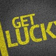 Get Lucky! written on the road — Stock Photo #54644297