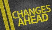 Changes Ahead written on road — Fotografia Stock