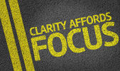 Clarity Affords Focus written on road — Stock Photo