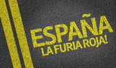 Espana La Furia Roja! written on the road (in spanish) — Stock Photo