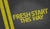 Fresh Start, This Way written on the road — Stock Photo
