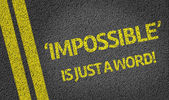 Impossible is just a word — Stock Photo