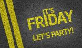 It's Friday, Let's Party! — Stock Photo