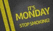 It's Monday, Stop Smoking! — Stock Photo