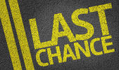 Last Chance written on the road — Stock Photo