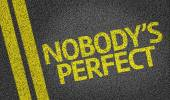 Nobody's Perfect written on the road — Stock Photo