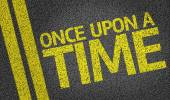 Once Upon a Time written on the road — Foto de Stock