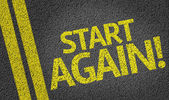 Start Again written on the road — Stock Photo