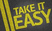 Take It Easy written on the road — Stock Photo