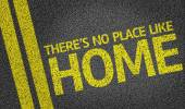 There's no Place Like Home written on the road — Stock Photo