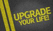 Upgrade Your Life! written on the road — Stock Photo