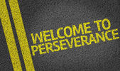 Welcome to Perseverance written on the road — Stock Photo