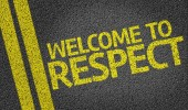 Welcome to Respect written on the road — Stock Photo