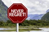 Never Regret red sign — Stock Photo