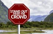Stand Out From the Crowd red sign — Stock Photo