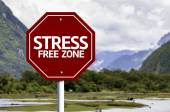 Stress Free Zone red sign — Stock Photo