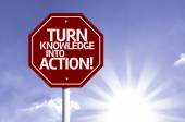 Turn Knowledge Into Action red sign — 图库照片
