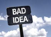 Bad Idea  sign — Stock Photo