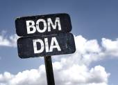 """Bom Dia"" (In portuguese - Good Morning)  sign — Stock Photo"