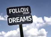 Follow your Dreams sign — Stock Photo