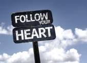 Follow your Heart sign — Stock Photo