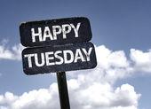 Happy Tuesday sign — Stock Photo