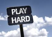 Play Hard sign — Stock Photo