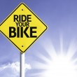 Ride your bike road sign — Stock Photo #54769011