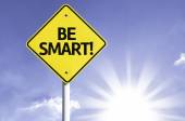 Be Smart road sign — Stock Photo