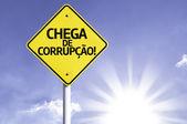 """""""Chega de Corrupcao"""" (In portuguese - Stop Corruption!) sign — Stock Photo"""