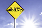 Follow the Guidelines     road sign — Stock Photo