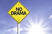 No drama  road sign — Stock Photo