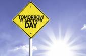 Tomorrow is another day   road sign — Stock Photo
