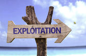 Exploitation   wooden sign — Stock Photo