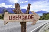 Liberdade  wooden sign — Stock Photo