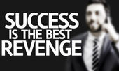Business man with the text Success is the Best Revenge — Stock Photo