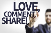 The text Love, Comment, Share! — Stock Photo
