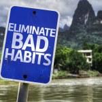 Постер, плакат: Eliminate Bad Habits sign