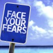 Face Your Fears sign — Stock Photo #59675809