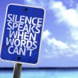 Silence Speaks When Words Cant sign — Stock Photo #59676853
