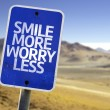 Постер, плакат: Smile More Worry Less sign