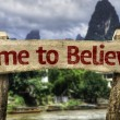 Time to Believe wooden sign — Stock Photo #59679075
