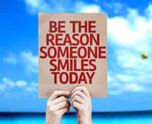 Be The Reason Someone Smiles Today card — Photo