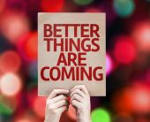Better Things Are Coming card written — Stock Photo