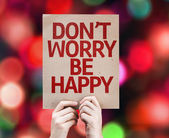 Don't Worry Be Happy written on colorful background — Stock Photo