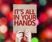 It's All In Your Hands card written on colorful background — Stock Photo